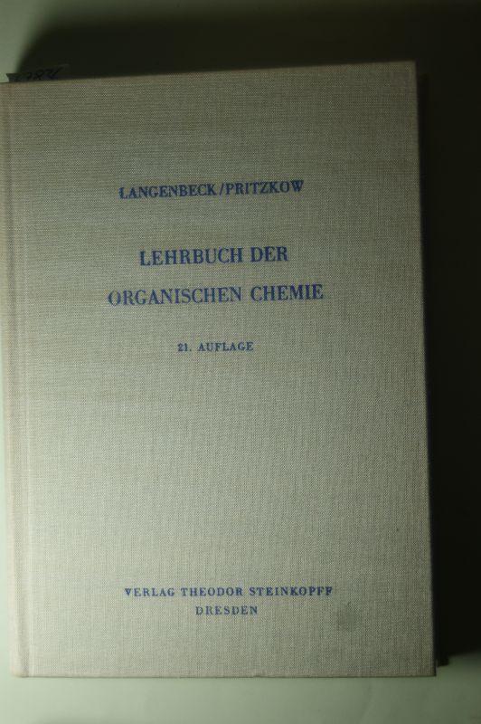 Langenbeck, Wolfgang: Lehrbuch der organischen Chemie,