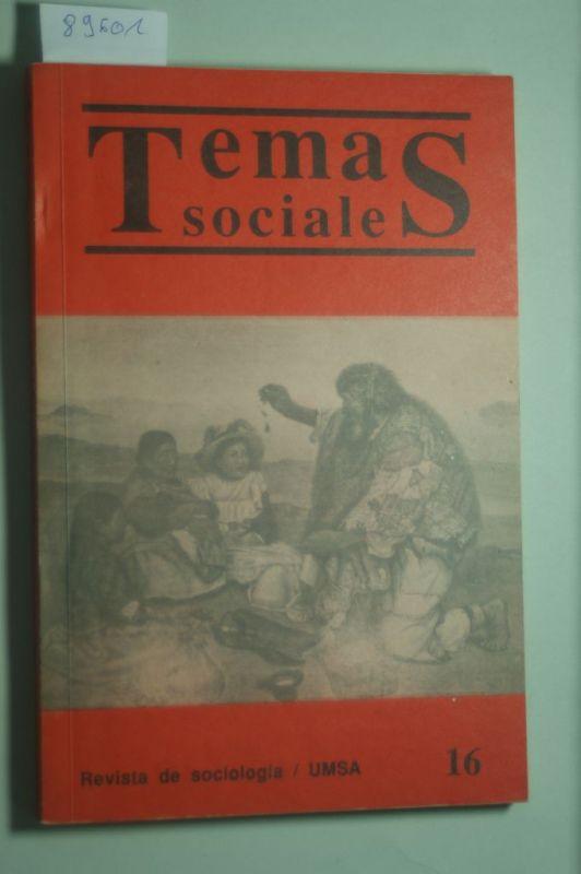 Carrera de Sociologia: Temas Sociales. Revista de Sociologia /UMSA No. 16