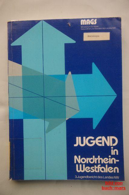 Hrsg. MAGS: Jugend in Nordrhein-Westfalen. 3. Jugendbericht des Landes NW.