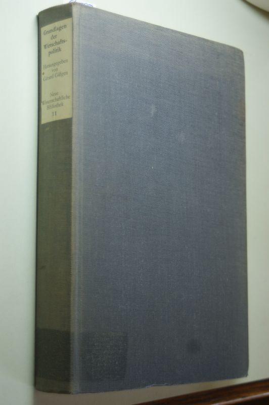 Gäfgen, Gerard: Grundlagen der Wirtschaftspolitik. Hrsg. von, Neue wissenschaftliche Bibliothek , 11