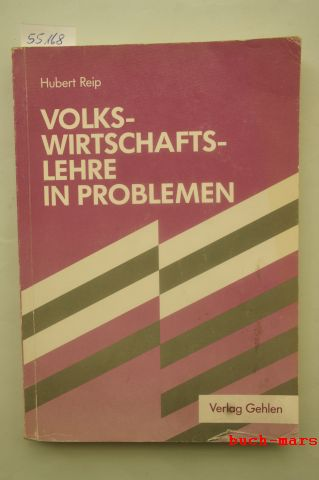 Reip, Hubert und Wolfgang Ulshöfer: Volkswirtschaftslehre in Problemen. Lehrbuch zur Einführung in die Volkswirtschaftslehre und zur Einübung ihrer Denktechnik