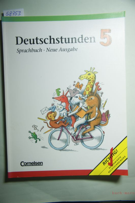 Deutschstunden, Sprachbuch, Neue Ausgabe, neue Rechtschreibung, 5. Schuljahr
