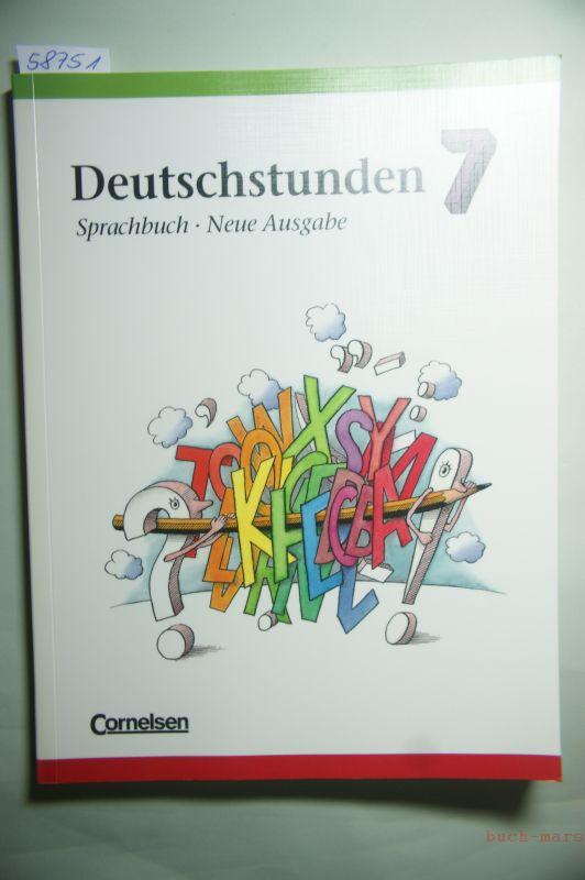 Deutschstunden, Sprachbuch, Neue Ausgabe, neue Rechtschreibung, 7. Schuljahr