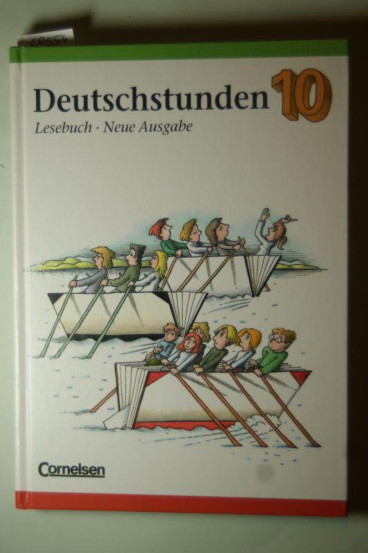 Frommer, Prof. Dr. Harald, Prof. Dr. Harald Frommer und Prof. Dr. Hans-Jürgen Heringer: Deutschstunden Lesebuch - 10.