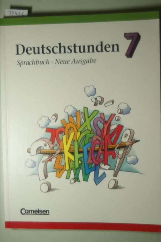 Frommer, Prof. Dr. Harald, Prof. Dr. Harald Frommer und Prof. Dr. Hans-Jürgen Heringer: Deutschstunden, Sprachbuch, Allgemeine Ausgabe, Neue Ausgabe, neue Rechtschreibung, 7. Schuljahr