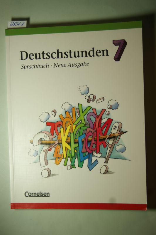 Frommer, Prof. Dr. Harald, Prof. Dr. Harald Frommer und Prof. Dr. Hans-Jürgen Heringer: Deutschstunden, Sprachbuch, Neue Ausgabe, neue Rechtschreibung, 7. Schuljahr