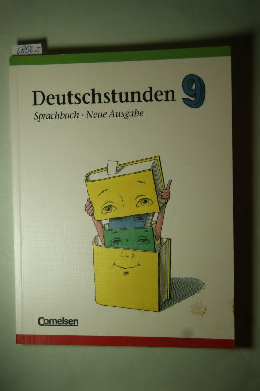 Frommer, Prof. Dr. Harald, Prof. Dr. Harald Frommer und Prof. Dr. Hans-Jürgen Heringer: Deutschstunden, Sprachbuch, Neue Ausgabe, neue Rechtschreibung, 9. Schuljahr