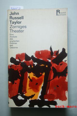 Russell Taylor, John und Hans Georg Heepe: Zorniges Theater. Eine Analyse des englischen Dramas seit Osborne.