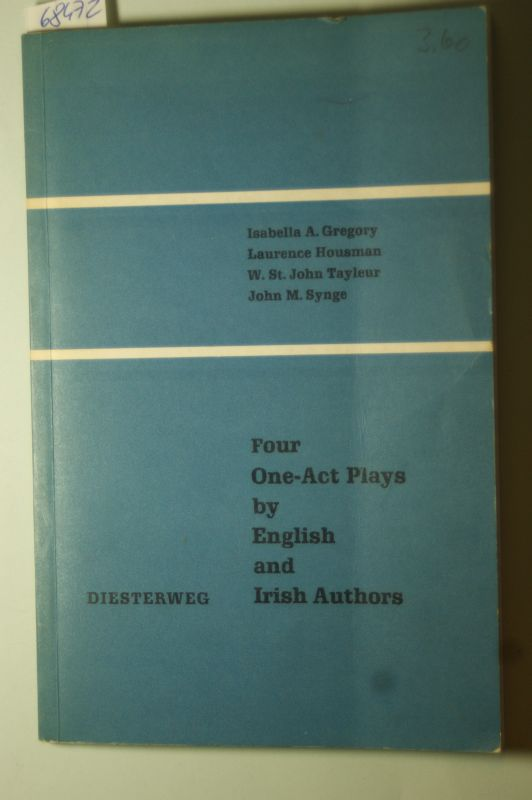 Zehrer, Hans: Four One - Act Plays by English and Irish authors.