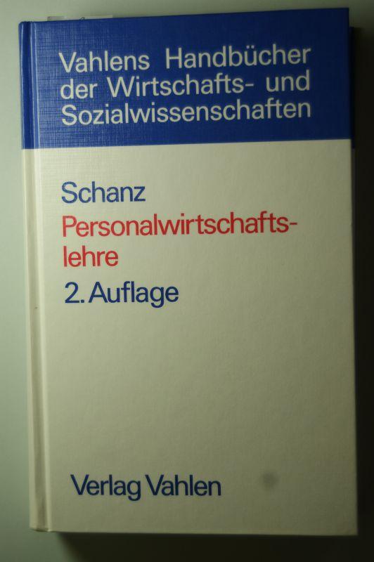 Schanz, Günther: Personalwirtschaftslehre : lebendige Arbeit in verhaltenswissenschaftlicher Perspektive.