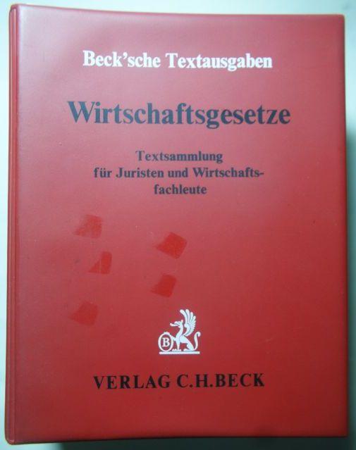 Wirtschaftsgesetze - Textsammlung für Juristen und Wirtschaftsfachleute (Beck`sche Textausgaben)