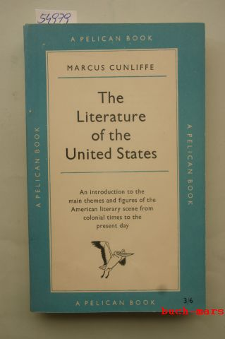 Cunliffe, Marcus: The literature of the United States