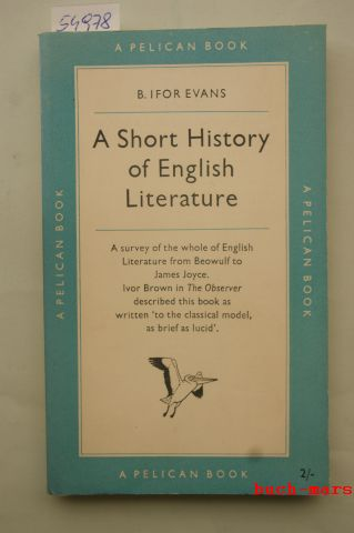 Evans, Ifor: A Short History of English Literature