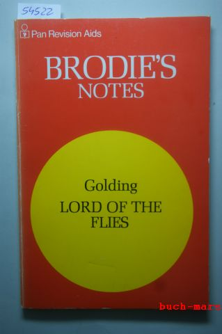 Handley, Graham: Brodie`s Notes on William Golding`s Lord of the Flies