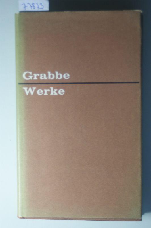 Grabbe, Christian Dietrich: Werke in einem Band