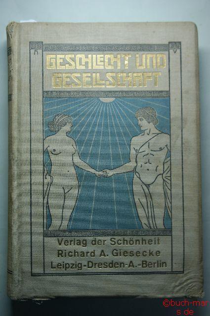 Reitzenstein, Ferdinand Freiherr von (Hrsg.): Geschlecht und Gesellschaft. Band XI