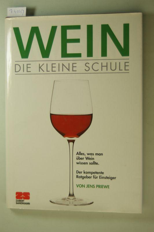 Priewe, Jens.: Wein. Die kleine Schule.