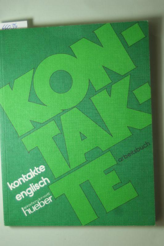 Mugglestone Patricia: Kontakte Englisch. Arbeitsbuch.