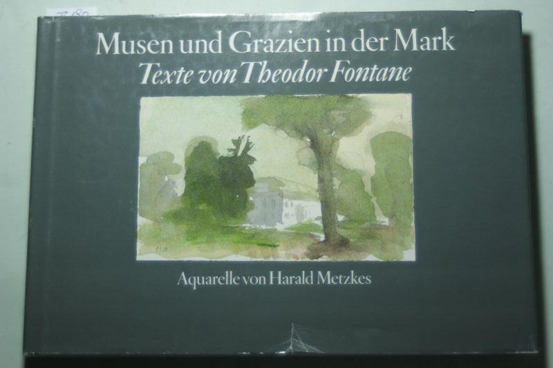 Theodor Fontane: Musen und Grazien in der Mark. Texte von Theodor Fontane