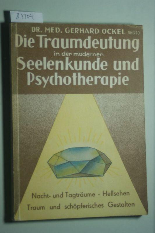 Ockel, Gerhard: Die Traumdeutung in der modernen Seelenkunde und Psychotherapie : Mit Berücksichtigung des Wahrträumens, Hellsehens und schöpferischen Gestaltens. Falken-Bücherei ; Bd. 56