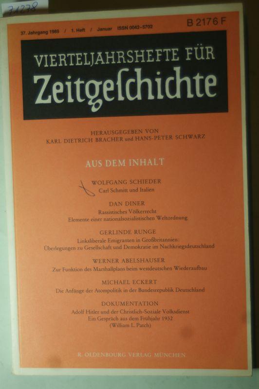 Karl Dietrich Bracher und Hans-Peter Schwarz (Hg.): Vierteljahreshefte für Zeitgeschichte. - 37. Jahrgang 1989. 1. Heft.