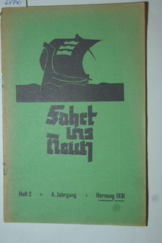 Kreuzfahrer und Normannsteiner: Fahrt ins Reich. Merkblatt Jungenschaft der Kreuzfahrer und Normannsteiner. Heft 2... 4. Jahrgang.
