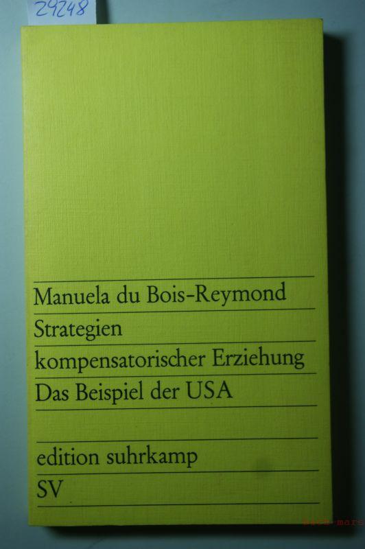 Bois-Reymond Manuela du: Strategien kompensatorischer Erziehung
