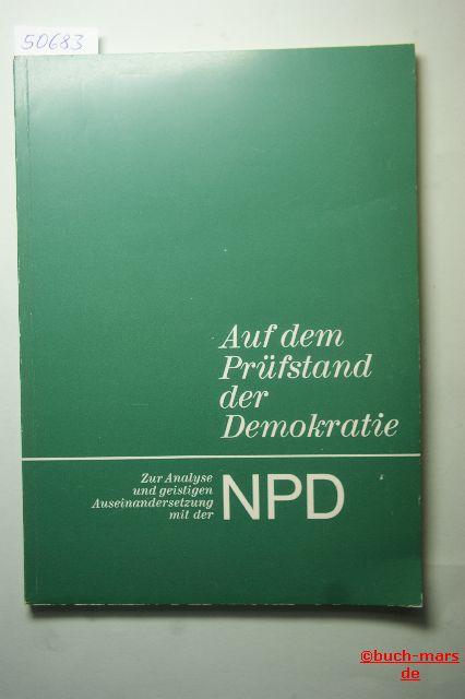 Hase & Koehler.: Auf dem Prüfstand der Demokratie: Zur Analyse und geistigen Auseinandersetzung mit der NPD.