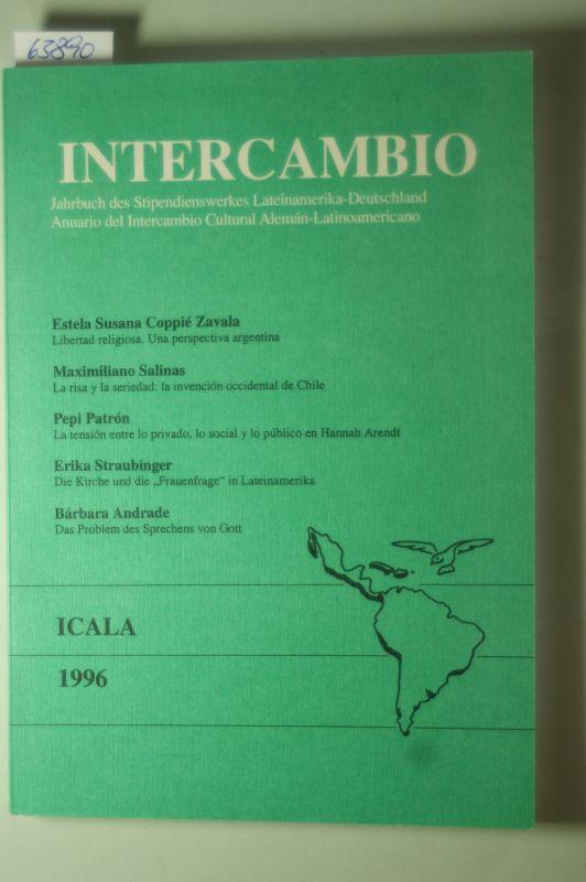 Hünermann, Peter(Hg.): Jahrbuch Inter cambio. Jahrbuch des Stipendienwerkes Lateinamerika-Deutschland.Anuario del Intercambio Cultural Aleman-Latinoamericano.1996