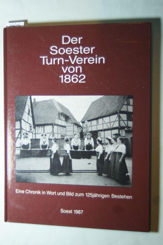 Dorita Zurmühl: Der Soester Turn-Verein von 1862. Eine Chronik in Wort und Bild zum 125jährigen Bestehen.