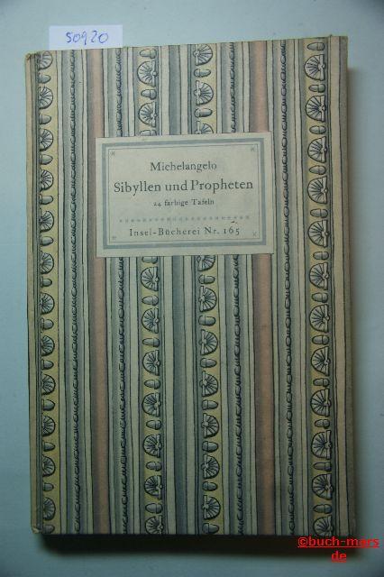 Buonarroti, Michelangelo: Sibyllen und Propheten Michelangelo. Insel-Bücherei , Nr 165