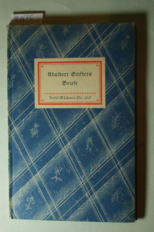 Stifter, Adalbert: Adalbert Stifters Briefe - IB 207