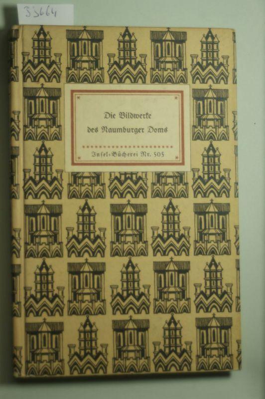 , unbekannt: Die Bildwerke des Raumburger Doms. 44 Bildtafeln. Mit einem Geleitwort von Wilhelm Binder. IB - Nr. 505,