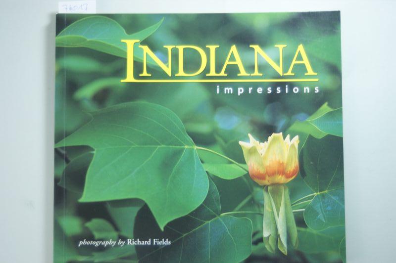 , Fields, Richard Fields and Richard Fields: Indiana Impressions