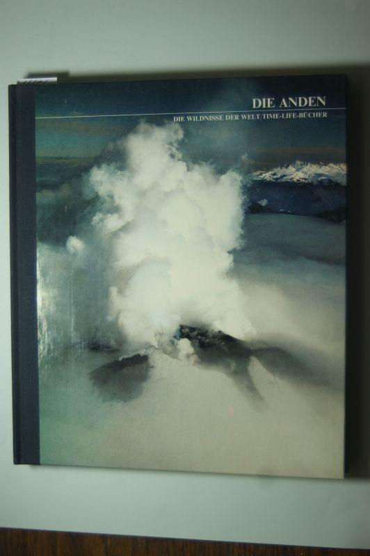 Morrison, Tony und die Redaktion der Time Life-Bücher: Die Anden (Aus der Reihe: Die Wildnisse der Welt). Time Life Bücher