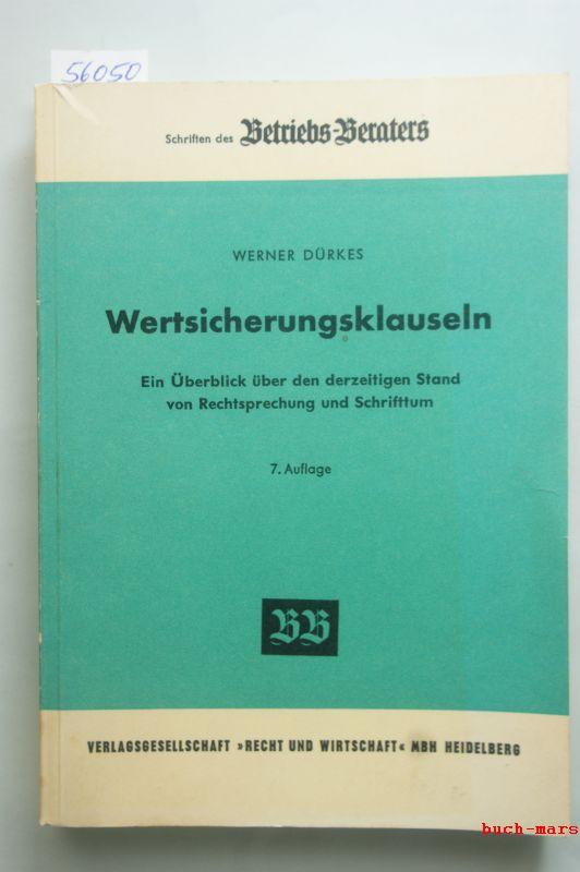 Dürkes, Werner: Wertsicherungsklauseln. Ein Überblick über den derzeitigen Stand von Rechtsprechung und Schrifttum