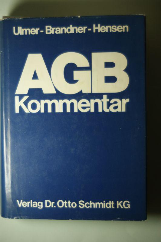 Ulmer, Peter: AGB-Gesetz Kommentar zum Gesetz zur Regelung des Rechts der Allgemeinen Geschäftsbedingungen