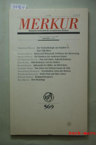 Scheel (Hrsg.) Karl-Heinz Bohrer (Hrsg.), Kurt: Merkur. Deutsche Zeitschrift für europäisches Denken, Nr. 569, Heft 8, 50.Jahrgang, August 1996