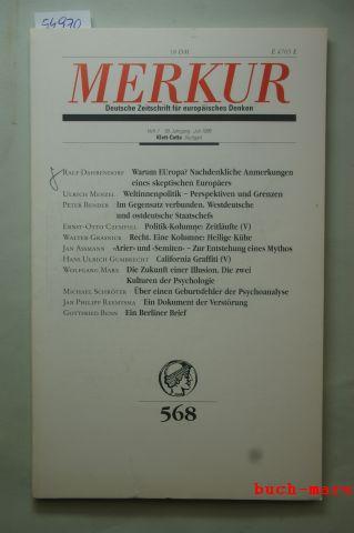 Scheel (Hrsg.) Karl-Heinz Bohrer (Hrsg.), Kurt: Merkur. Deutsche Zeitschrift für europäisches Denken, Nr. 568, Heft 7, 50. Jahrgang, Juli 1996
