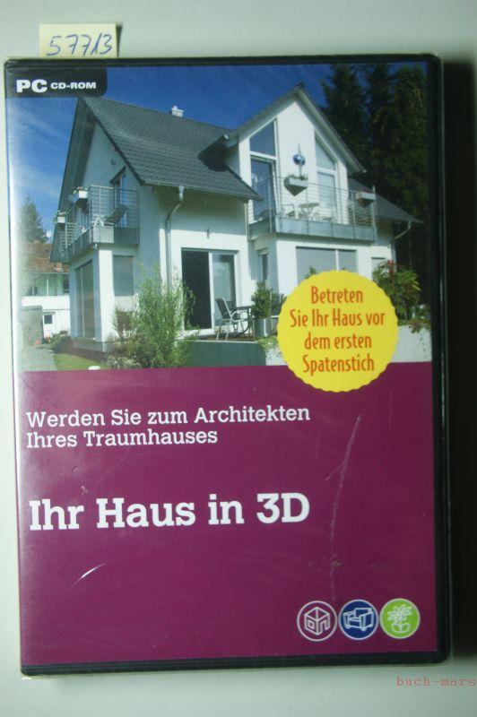Autoren: Ihr Haus in 3D. Werden Sie zum Architekten Ihres Traumhauses. Betreten Sie Ihr Haus vor dem ersten Spatenstich
