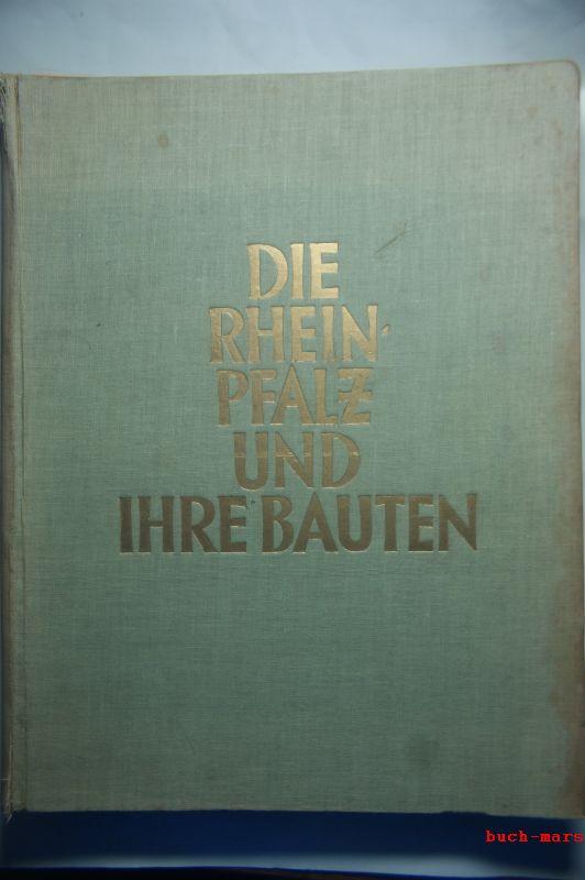 Die Rheinpfalz und ihre Bauten