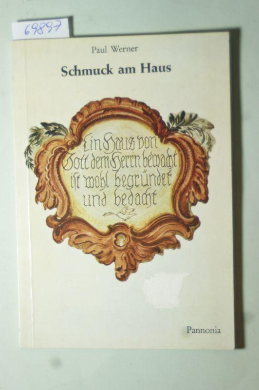 Werner, Paul: Schmuck am Haus.