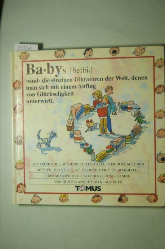 André, Günther, G Selbach und F Honnen: Babys (Tomus - Die fröhlichen Wörterbücher)