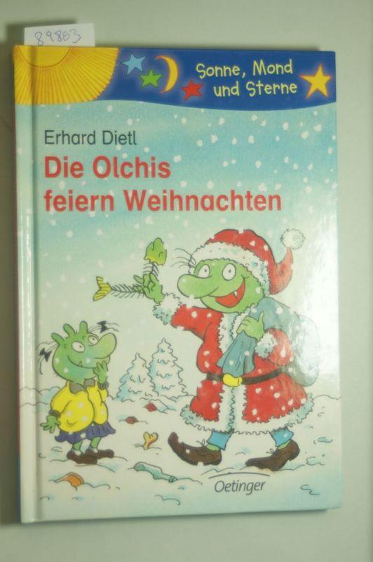 Dietl, Erhard, Erhard Dietl und Manfred B Limmroth: Die Olchis feiern Weihnachten