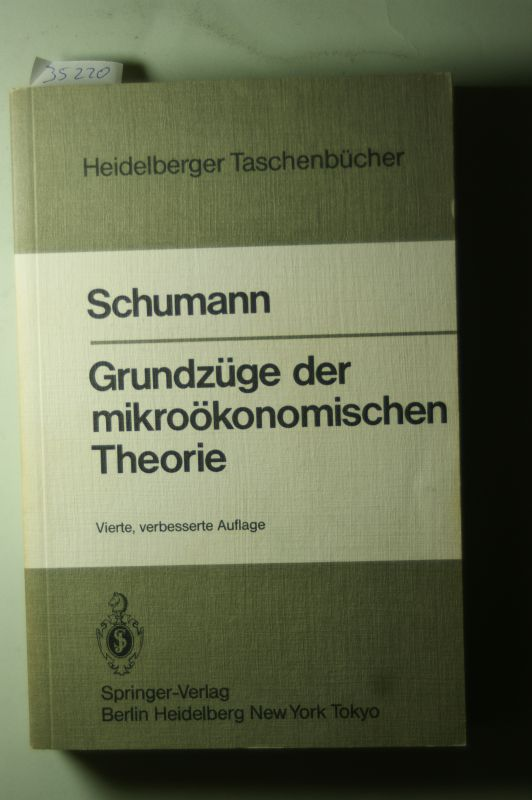 Schumann, J.: Grundzüge der mikroökonomischen Theorie