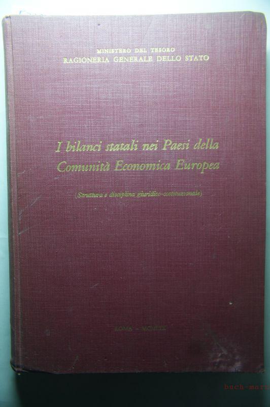 Ministero del Tesoro Ragioneria Generale Dello Stato: I bilanci statali nei Paesi della Comunità Economica Europea