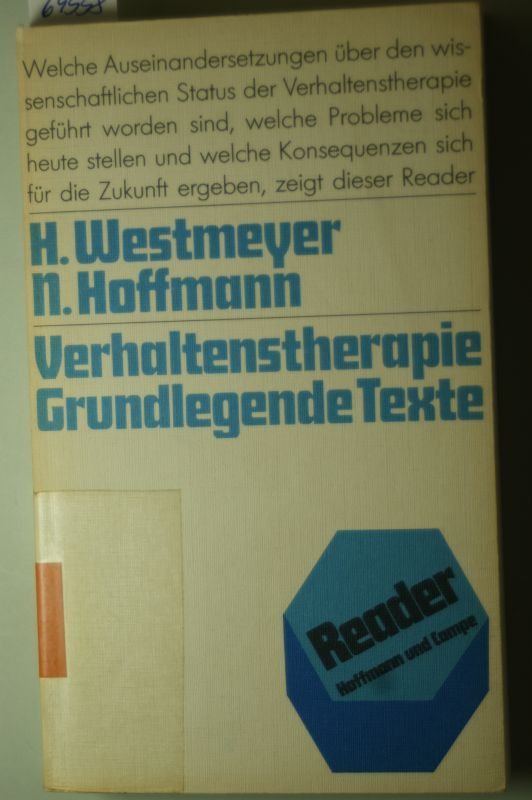 Westmeyer, Hans [Hrsg.] und Louis [Mitarb.] Breger: Verhaltenstherapie : grundlegende Texte.