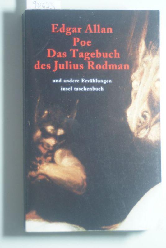 Poe, Edgar Allan: Sämtliche Erzählungen in vier Bänden: Band 4: Das Tagebuch des Julius Rodman und andere Erzählungen (insel taschenbuch)