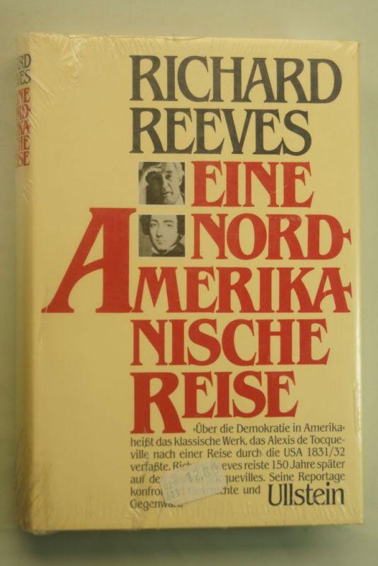 Reeves, Richard.: Eine nordamerikanische Reise