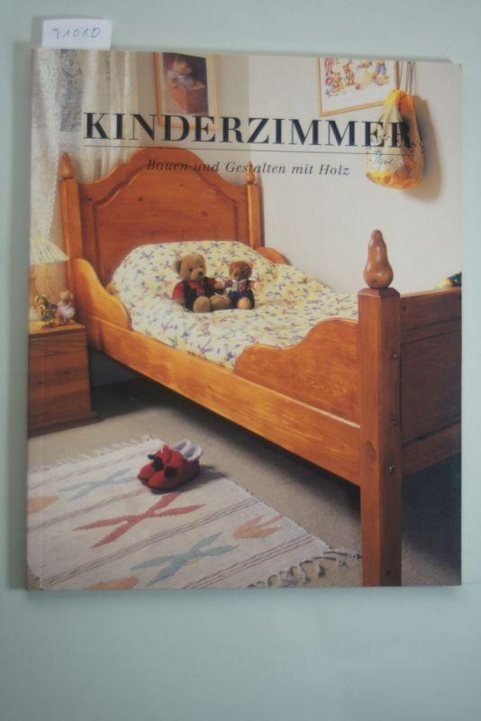 Sarah, Hoggett: Kinderzimmer - Bauen und Gestalten mit Holz Nr ...